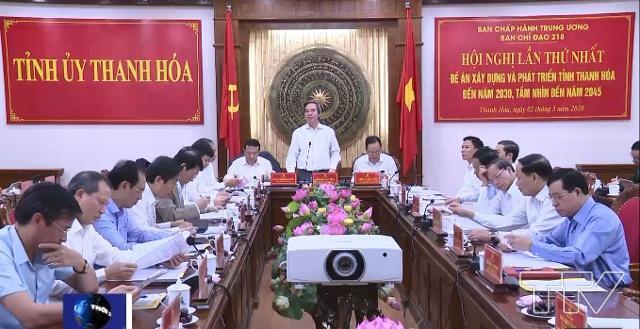 """""""Bộ Chính Trị quyết định xây dựng đề án phát triển tỉnh Thanh Hoá đến năm 2030, tầm nhìn đến năm 2045"""" (*)"""