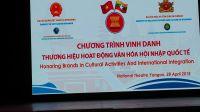 Lễ trao chứng nhận Thương Hiệu hoạt động văn hóa hội nhập Quốc tế